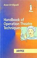 Handbook of Operation Theatre Techniques