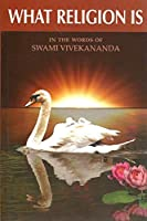 What Religion Is the Words of Swami Yvekananda