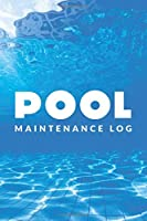 Pool Maintenance Log: Swimming Pool Cleaning Made Easy With This DIY Pool Maintenance Checklist; Customized Pool Maintenance Book; Swimming Pool Maintenance Log Book; Swim Pool Maintenance; Basic Pool Maintenance Item; Pool Cleaning Accessories Kit