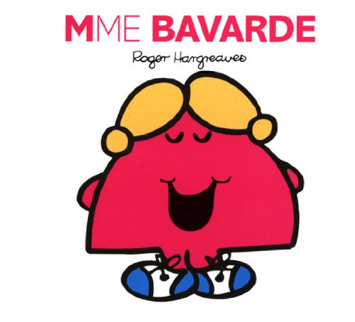Download Madame Bavarde (Collection Monsieur Madame) (French Edition) B0096Q8UM4