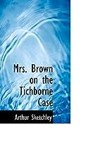 Mrs. Brown on the Tichborne Case