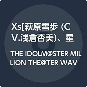THE IDOLM@STER MILLION THE@TER WAVE 03 Xs