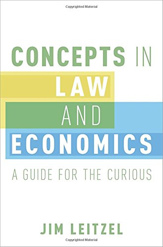 Download Concepts in Law and Economics: A Guide for the Curious 0190213973