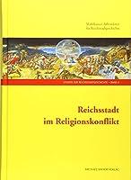 Reichsstadt im Religionskonflikt