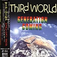 Generation Coming by Third World