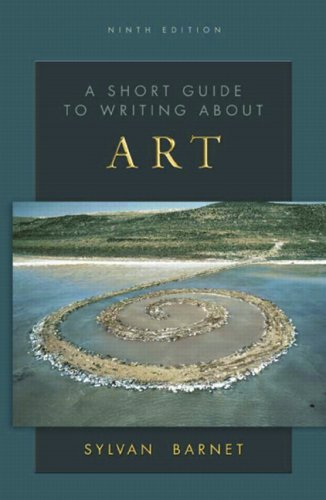 Download Short Guide to Writing about Art, A (9th Edition) (Short Guides Series) 0136138551