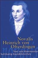 Heinrich von Ofterdingen: Text und Kommentar