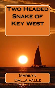 Two Headed Snake of Key West (Liz Adams Mysteries) by [Valle, Marilyn Dalla]