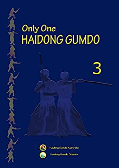 Only One HAIDONG GUMDO-3 (Ssang Soo Gum Bup 9Beon-Sim Sang Gum Bup 4 Beon) by [KIM, JASON, OH, JUNG IL]