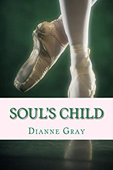 [Gray, Dianne]のSoul's Child: YWO Book Of The Year 2012 (English Edition)