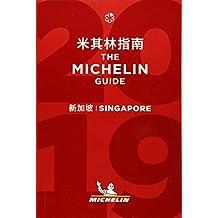 Singapore - The MICHELIN guide 2019: The Guide MICHELIN