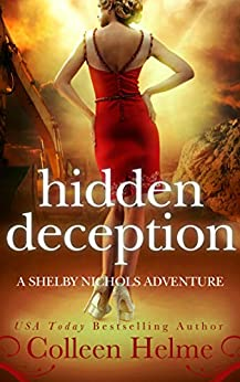 Hidden Deception: A Shelby Nichols Mystery Adventure (Shelby Nichols Adventure Series Book 9) by [Helme, Colleen]