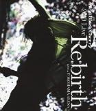 """2010 Live """"Re:birth"""