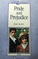 Pride and Prejudice (Longman Classics, Stage 4)