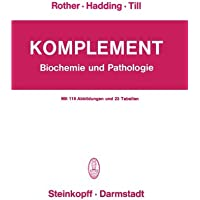Komplement: Biochemie und Pathologie