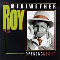 Opening Night by Roy Meriwether