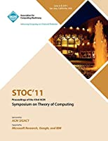 Stoc 11 Proceedings of the 43rd ACM Symposium on Theory of Computing