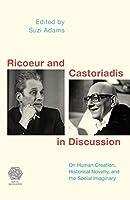 Ricoeur and Castoriadis (Social Imaginaries)