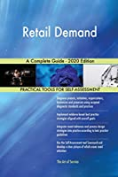 Retail Demand A Complete Guide - 2020 Edition