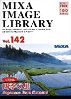 MIXA IMAGE LIBRARY Vol.142 四季の里