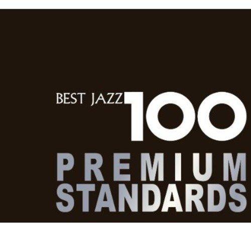 新ベスト・ジャズ100 ~プレミアム・スタンダーズ...