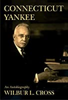 Connecticut Yankee: An Autobiography