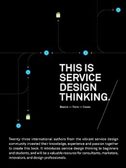[Stickdorn, Mark]のThis is Service Design Thinking: Basics-Tools-Cases