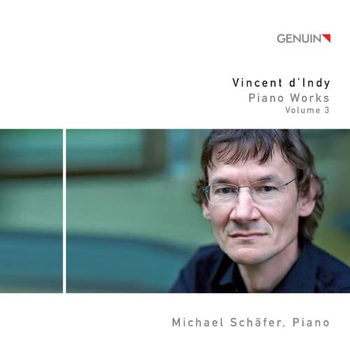D'Indy: Piano Works, Vol. 3