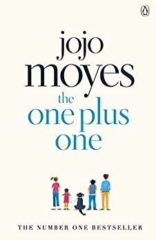 The One Plus One: Discover the author of Me Before You, the love story that captured a million hearts (Penguin Picks Book 14) by [Moyes, Jojo]