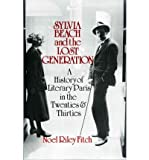 Sylvia Beach and the Lost Generation (Penguin Literary Biographies S.)