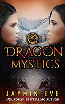 Dragon Mystics (Supernatural Prison Book 2) by [Eve, Jaymin]