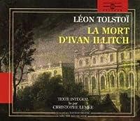 Leon Tolstoi: La Mort D'ivan Illitch