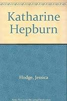 Hollywood Legends: Katharine Hepburn