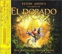 Road to El Dorado by Elton John (2000-05-09)