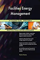 Facilities Energy Management A Complete Guide - 2020 Edition