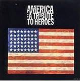America: Tribute to Heroes