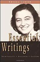 Essential Writings: Spirituality - Dialogue - Culture