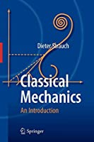 Classical Mechanics: An Introduction