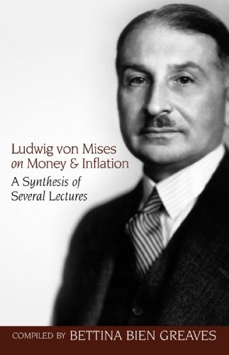Ludwig von Mises on Money and Inflation (LvMI) (English Edition)の詳細を見る