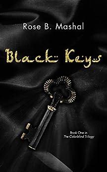 Black Keys (The Colorblind Trilogy Book 1) by [Mashal, Rose B.]