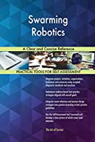 Swarming Robotics A Clear and Concise Reference
