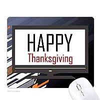感謝祭の日の祝福祭の休日を祝う祭りの祝賀の言葉 ノンスリップラバーマウスパッドはコンピュータゲームのオフィス