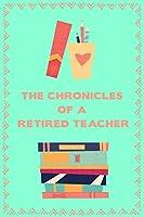 The Chronicles Of A Retired Teacher: Journal