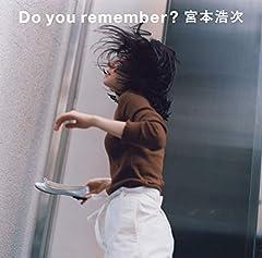 宮本浩次「Do you remember?」のジャケット画像