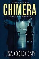 Chimera (A Rescue Me Series Novel)