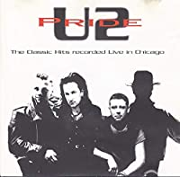 Pride (The Classic Hits Recorded Live In Chicago)