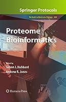 Proteome Bioinformatics: Methods in Molecular Biology