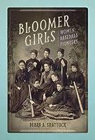 Bloomer Girls: Women Baseball Pioneers (Sport and Society) [並行輸入品]