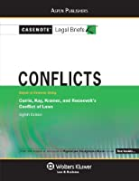 Casenote Legal Briefs: Conflicts Keyed to Currie, Kay, Kramer & Roosevelt