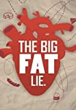 The Big Fat Lie [DVD]